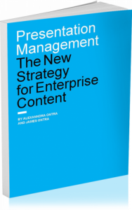 Presentation Management: The New Strategy for Enterprise Content